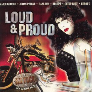 Judas Priest / Accept / Quiet Riot - Loud & Proud - Six Pack - Six Great Hits