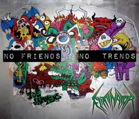 Eliminator - No Friends No Trends