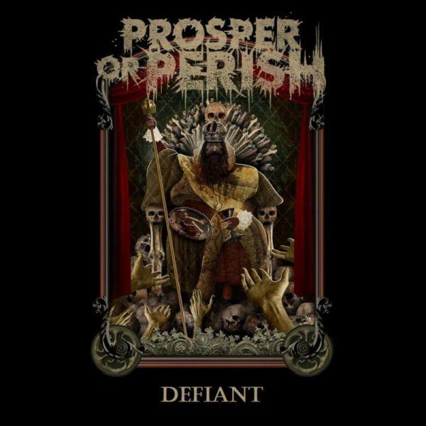 Prosper or Perish - Defiant
