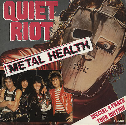 Quiet Riot - Metal Health - Special 4-Track Tour Edition