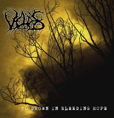 Veldes - To Drown in Bleeding Hope