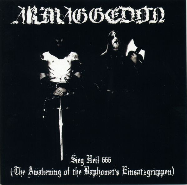 Armaggedon - Sieg Heil 666 (The Awakening of the Baphomet's Einsatzgruppen)