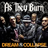 As They Burn - Dream Collapse