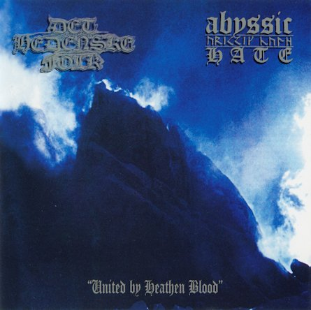Abyssic Hate / Det Hedenske Folk - United by Heathen Blood