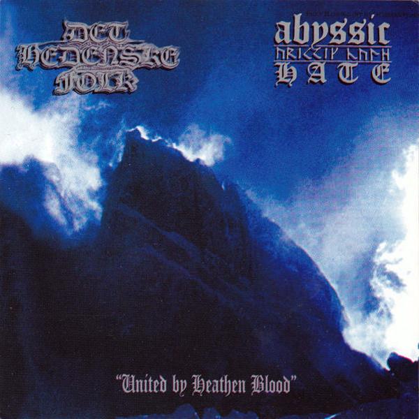 Abyssic Hate / Det Hedenske Folk - United by Heathen Blood