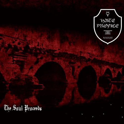 Hate Profile - Opus II: The Soul Proceeds