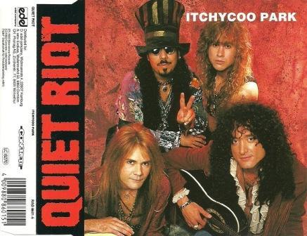 Quiet Riot - Itchycoo Park