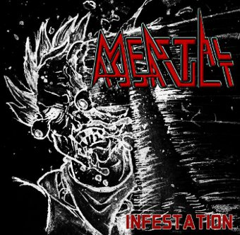 Mental Assault - Infestation