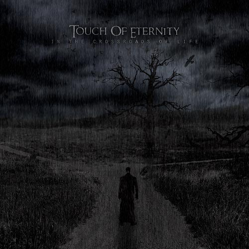 Touch of Eternity - In the Crossroads of Life