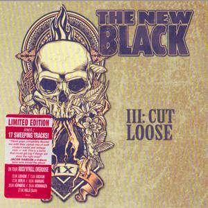 The New Black - III: Cut Loose