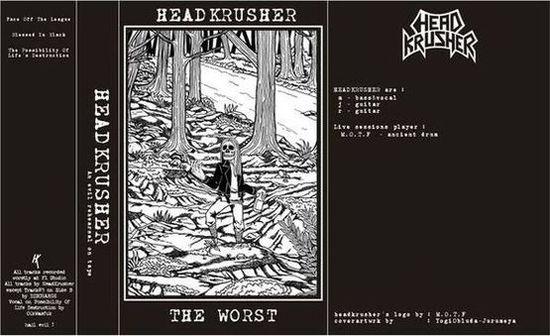 Headkrusher - The Worst