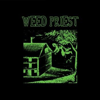 Weed Priest - Weed Priest