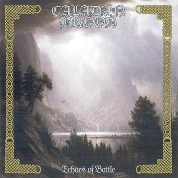 Caladan Brood - Echoes Of Battle (2013)