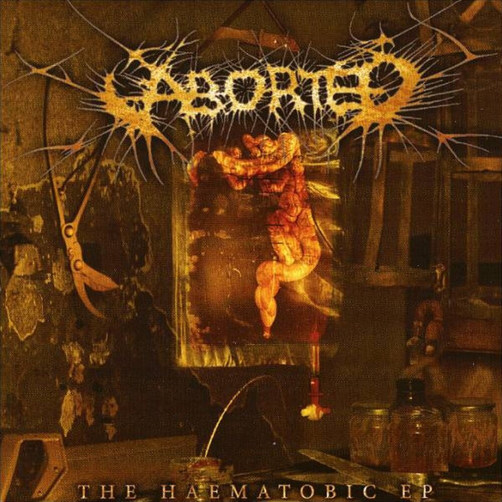 Aborted - The Haematobic EP