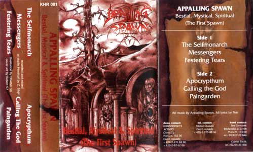 Appalling Spawn - Bestial, Mystical & Spiritual (The First Spawn)