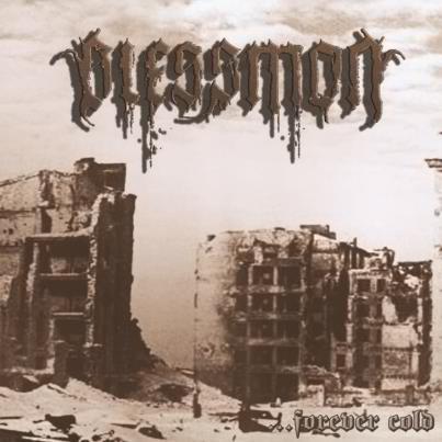Blessmon - ...Forever Cold
