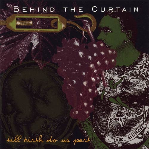 Behind the Curtain - Till Birth Do Us Part