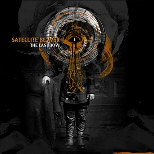Satellite Beaver - The Last Bow