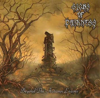 Signs of Darkness - Beyond the Autumn Leaves