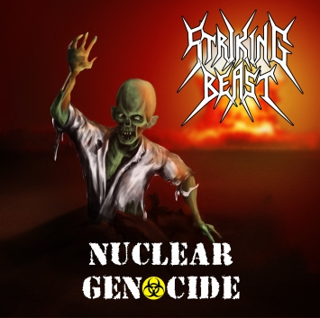 Striking Beast - Nuclear Genocide