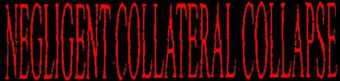 Negligent Collateral Collapse - Logo