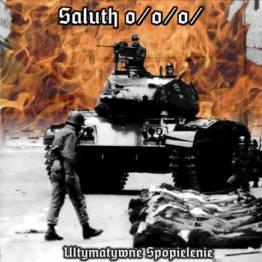 Saluth o/o/o/ - Ultymatywne spopielenie