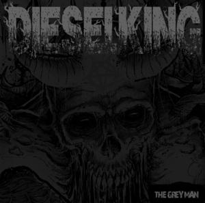 Diesel King - The Grey Man