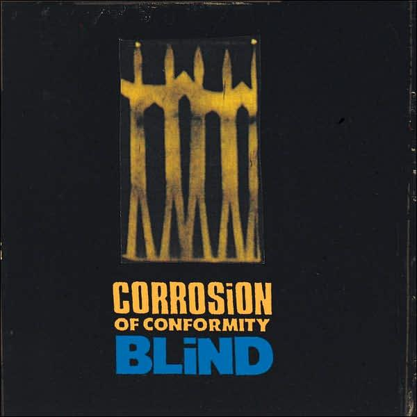 Corrosion Of Conformity Blind Reviews Encyclopaedia