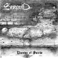 Shroud - Chamber of Suicide
