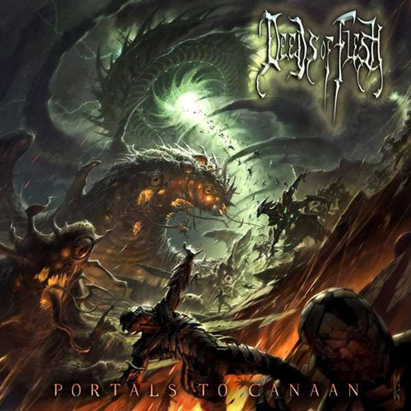Deeds of Flesh - Portals to Canaan