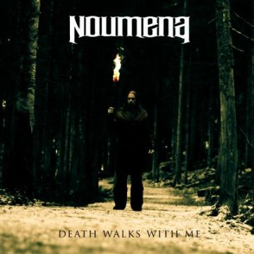 Noumena - Death Walks with Me