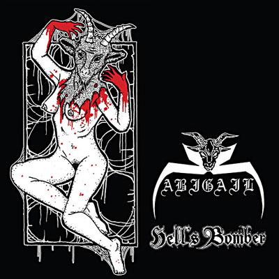 Abigail / Hell's Bomber - Abigail / Hell's Bomber