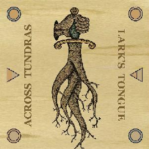 Across Tundras - Across Tundras / Lark's Tongue