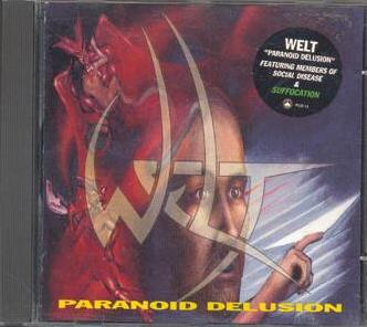 Welt - Paranoid Delusion