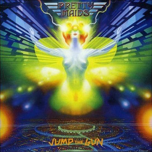 Pretty Maids - Jump the Gun / Lethal Heroes