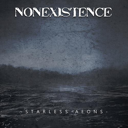 Nonexistence - Starless Aeons