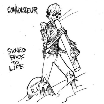 Connoisseur - Stoned Back to Life