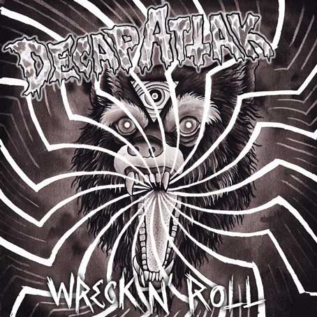 Decap Attak - Wreck n' Roll