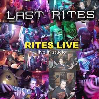 Last Rites - Rites Live - Live in Studio