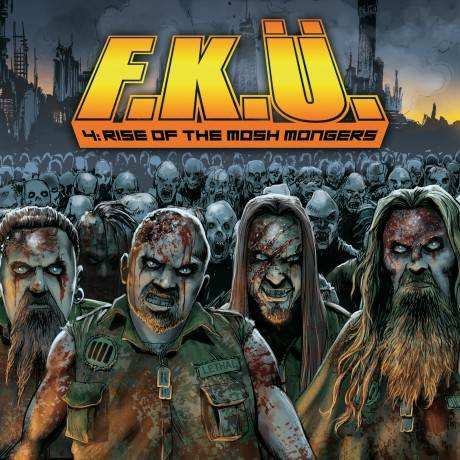F.K.Ü. - 4: Rise of the Mosh Mongers