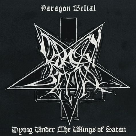 Paragon Belial - Dying Under the Wings of Satan