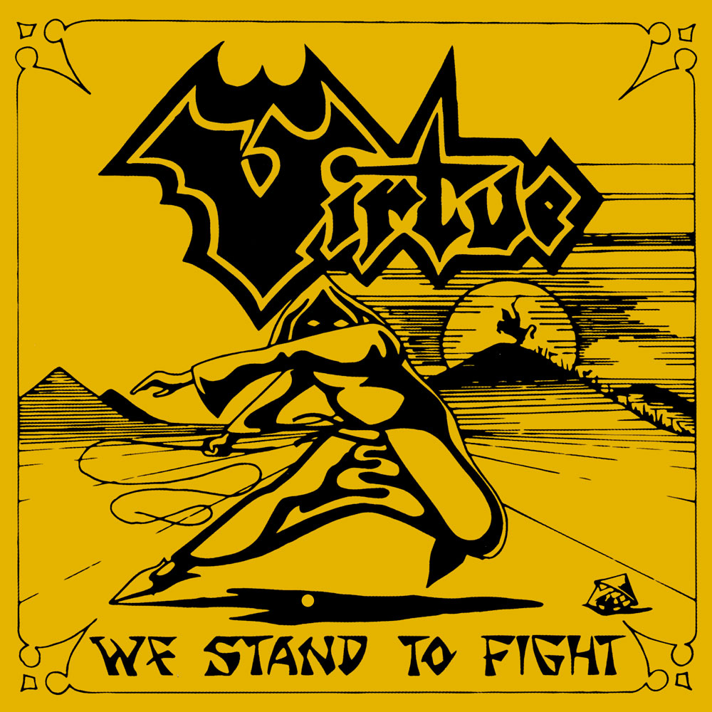 Virtue - We Stand to Fight