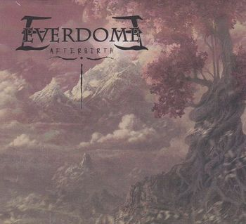 Everdome - Afterbirth