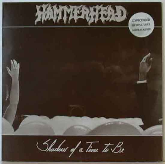 Hammerhead - Shadow of a Time to Be