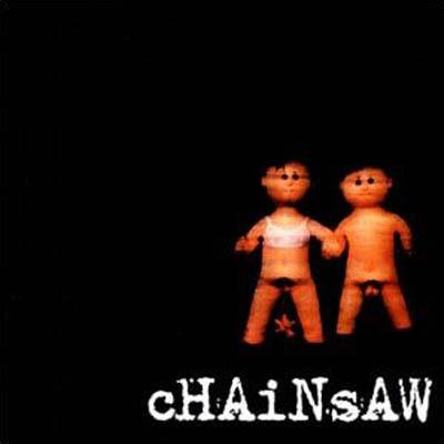 Chainsaw - Chainsaw