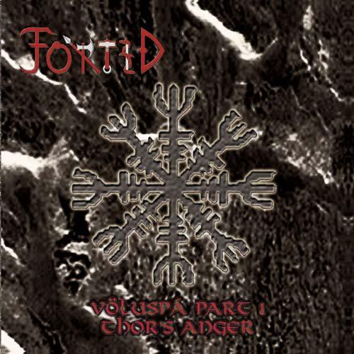 Fortíð - Völuspá Part I: Thor's Anger