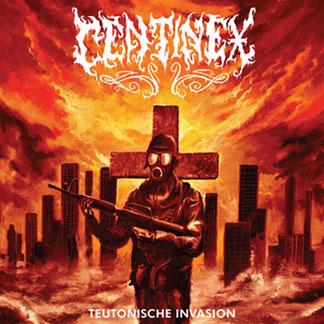 Centinex - Teutonische Invasion