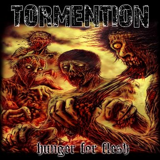 Tormention - Hunger for Flesh