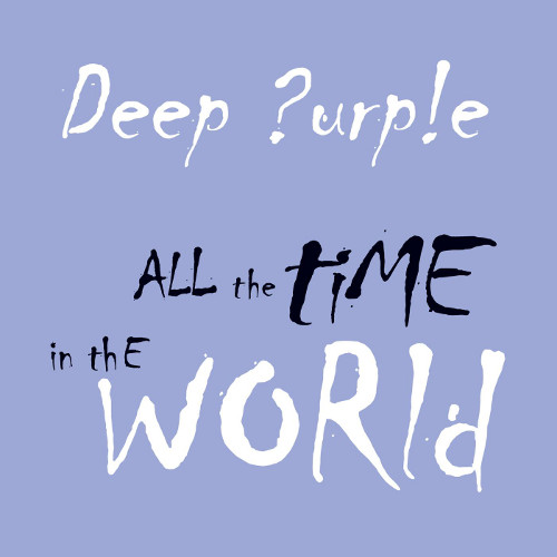 Deep Purple - All the Time in the World