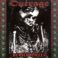 Outrage - Bones of War / Buried Pieces